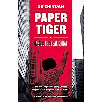 Tigre de papel: dentro da China Real