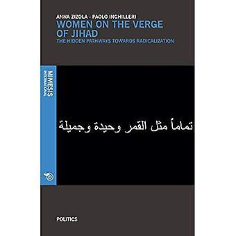 Women on the verge of Jihad
