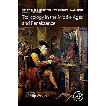 Tossicologia nel Medioevo e nel Rinascimento (storia della salute ambientale e tossicologia)