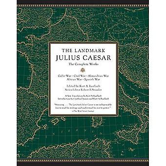 The Landmark Julius Caesar:� The Complete Works: Gallic� War, Civil War, Alexandrian War, African War, and Spanish War