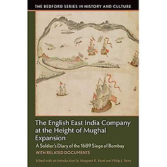 The English East India Company at the Height of Mughal Expansion: A Soldier's Diary of the 1689 Siege of Bombay...