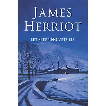 Let Sleeping Vets Lie (Unabridged) di James Herriot - 9780330443548 B