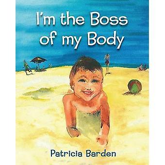 Im le patron de mon corps par Una Barden & Patricia