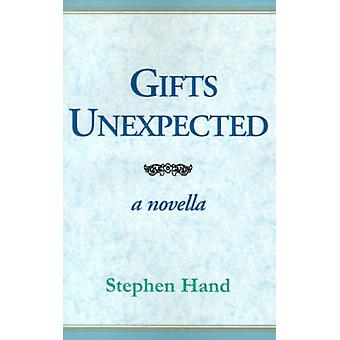 Gifts Unexpected by Hand & Stephen