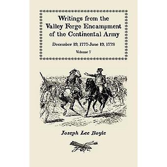 Ich könnte nicht Tränen Schriften aus der Valley Forge Feldlager der Kontinentalarmee Dezember 19 1777June 19 1778 Band VII von Boyle & Joseph Lee unterlassen