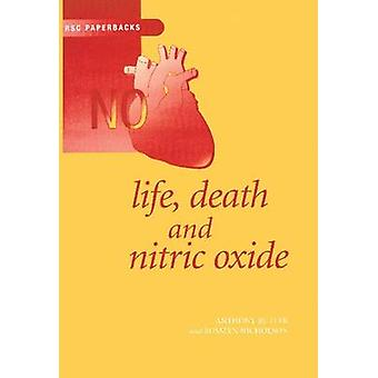 Life Death and Nitric Oxide by Nolan & K B
