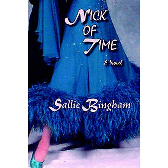 Nick of Time Softcover by Bingham & Sallie