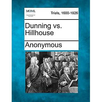 Dunning vs. Hillhouse by Anonymous