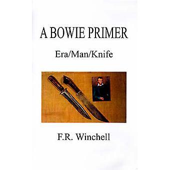 ウィンチェル & f. R によって EraManKnife されたボウイのプライマー。