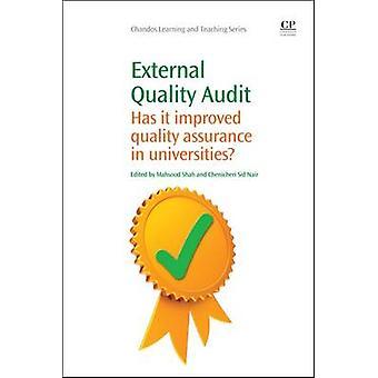 Audit externe de la qualité il a amélioré l'Assurance de la qualité dans les universités par Shah & Marcet