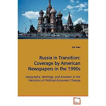 Russia in copertura di transizione dai giornali americani nel 1990 da West & Eric