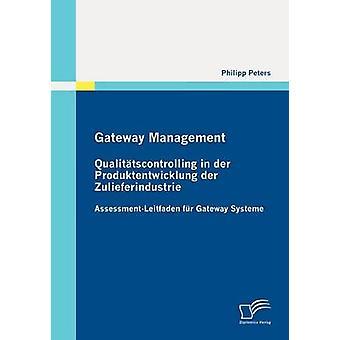 Qualittscontrolling de gestión del Gateway en der Produktentwicklung der Zulieferindustrie por Peters y Philipp