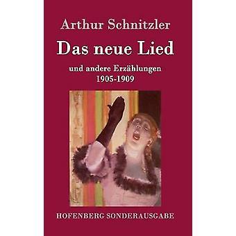 Das neue Lied by Arthur Schnitzler