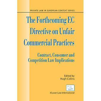 La próxima Directiva sobre prácticas comerciales desleales por Collins