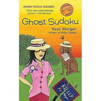 Ghost Sudoku by Kaye Morgan - 9780425232620 Book