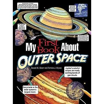 My First Book About Outer Space by Patricia J. Wynne - 9780486783291