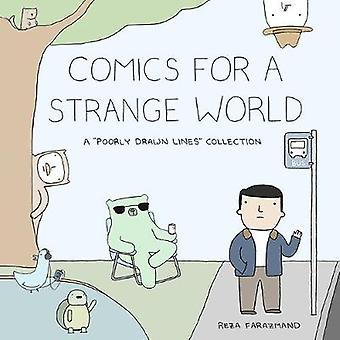 Comics For A Strange World - A Book of Poorly Drawn Lines by Reza Fara