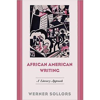 African American Writing - A Literary Approach by Werner Sollors - 978