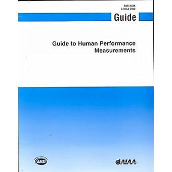 Aiaa Guide to Human Performance Measurements (G-035a-2000) - 97815634