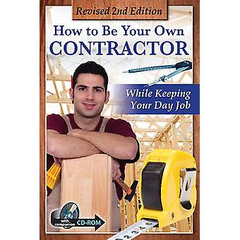 How to be Your Own Contractor and Save Thousands on Your New House or