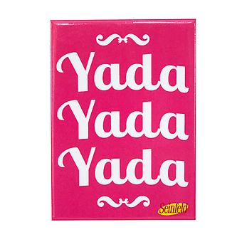Seinfeld Yada Yada Yada Magnet