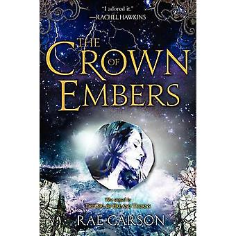 The Crown of Embers by Rae Carson - 9780062026538 Book
