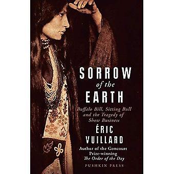 Sorg på jorden: Buffalo Bill, sittande tjur och tragedin med Show Business
