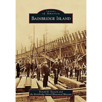 Bainbridge Island by Donald R Tjossem - 9780738599922 Book