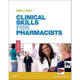 Clinical Skills for Pharmacists by Karen Tietze