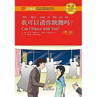 Can I Dance with you  Chinese Breeze Graded Reader Level 1 300 Words Level by Yuehua & LiuChengzhi & Chu