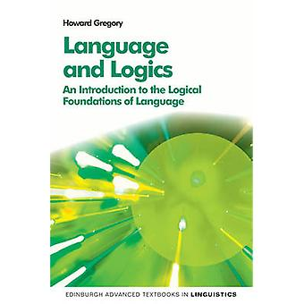 Language and Logics by Howard Gregory
