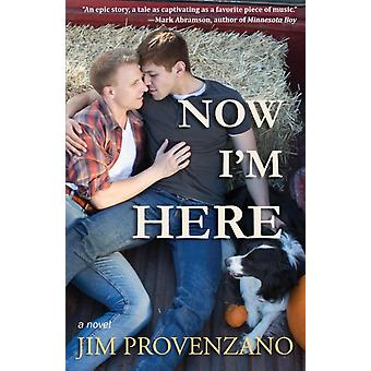 Now Im Here by Provenzano & Jim