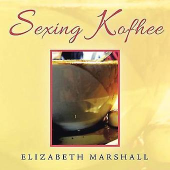 Sexing Kofhee by Marshall & Elizabeth