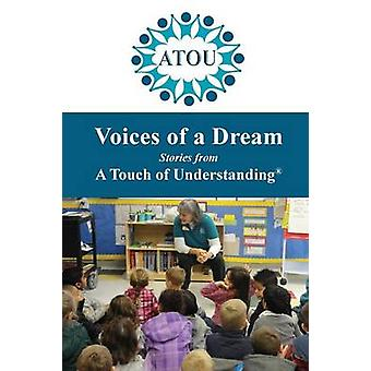 Voices of a Dream Stories from A Touch of Understanding by DeDora & Leslie