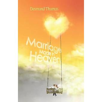 Marriage Made in Heaven by Thomas & Desmond