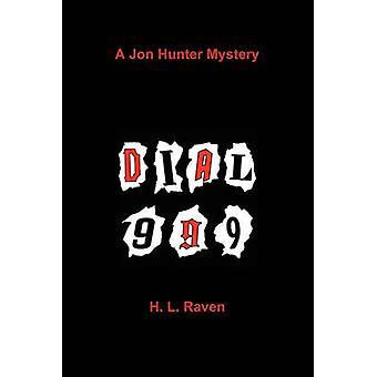 Dial 999 by Raven & H. L.