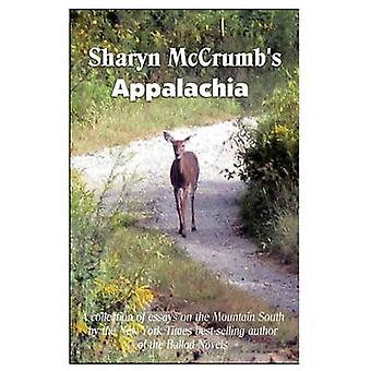 Sharyn McCrumbs Appalachia by McCrumb & Sharyn