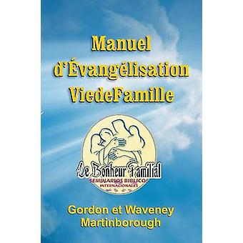 Manuel dvanglisation Vie de Famille by Martinborough & Gordon