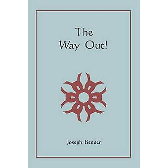 The Way  Out by Benner & Joseph