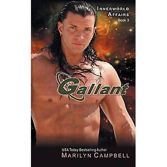 Gallant the Innerworld Affairs Series Book 3 by Campbell & Marilyn