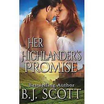 Her Highlanders Promise by Scott & B.J.