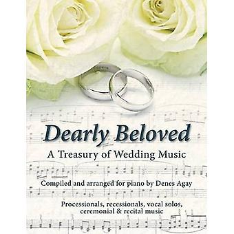 Dearly Beloved Wedding Songs by Agay & Denes