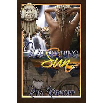 Whispering Sun by Karnopp & Rita