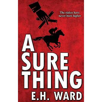 A Sure Thing by Ward & E. H.