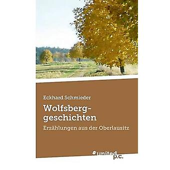 Wolfsberggeschichten by Schmieder & Eckhard