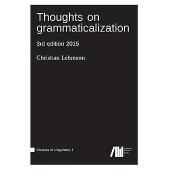 Thoughts on grammaticalization by Lehmann & Christian