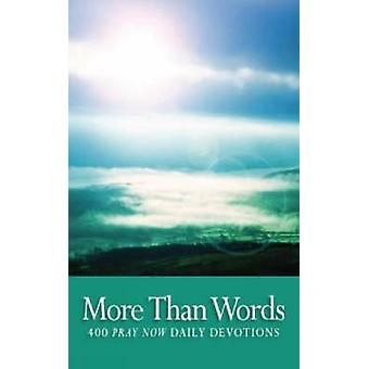 More Than Words 400 Pray Now Daily Devotions by Church of Scotland