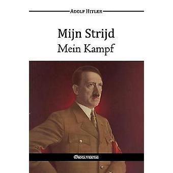 Mijn Strijd  Mein Kampf by Hitler & Adolf