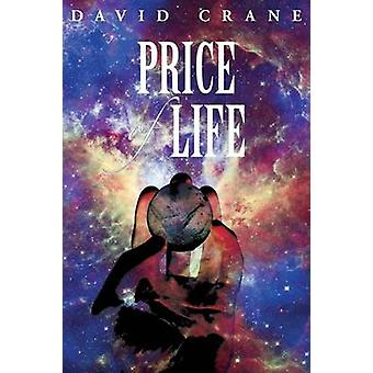 Price of Life by Crane & David