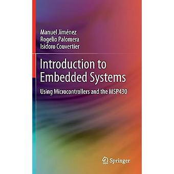 Introduction to Embedded Systems - Using Microcontrollers and the MSP4